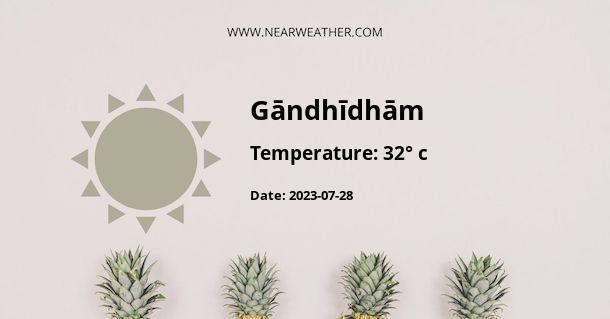 Weather in Gāndhīdhām