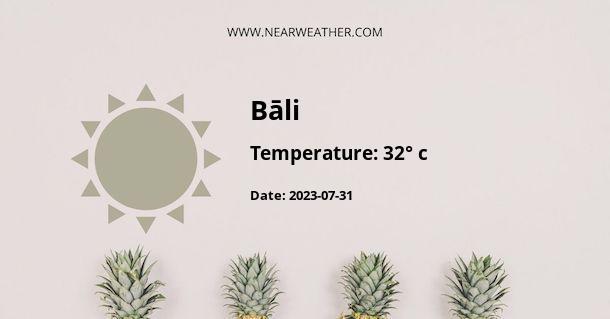 Weather in Bāli