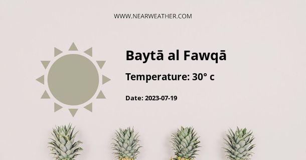 Weather in Baytā al Fawqā