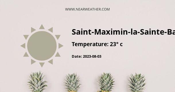 Weather in Saint-Maximin-la-Sainte-Baume