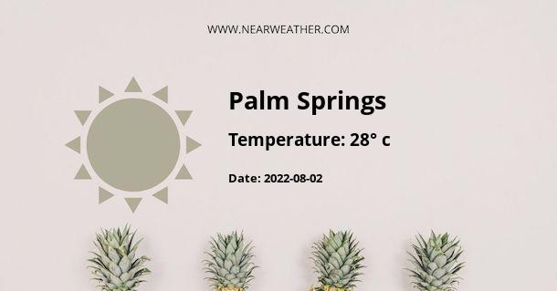 Weather in Palm Springs