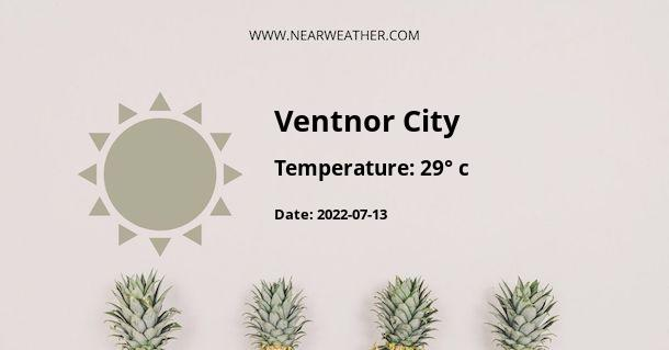 Weather in Ventnor City