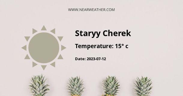 Weather in Staryy Cherek