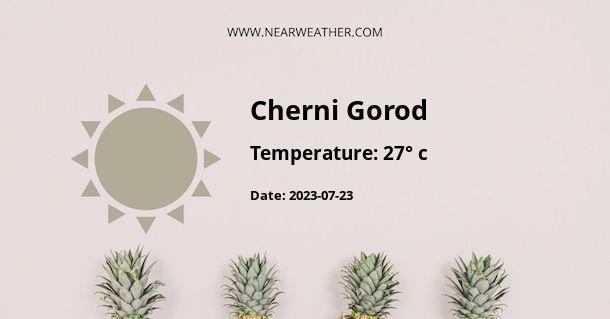Weather in Cherni Gorod