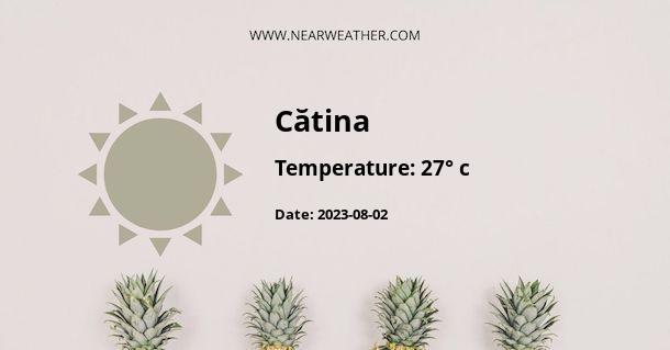 Weather in Cătina