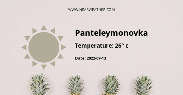 Weather in Panteleymonovka