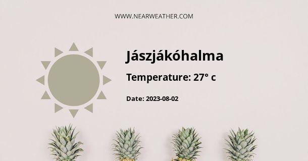 Weather in Jászjákóhalma