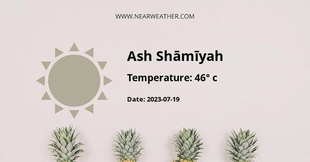 Weather in Ash Shāmīyah